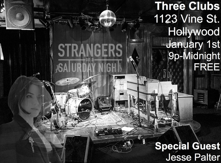 Strangers On A Saturday Night @ Three Clubs - Hollywood, CA