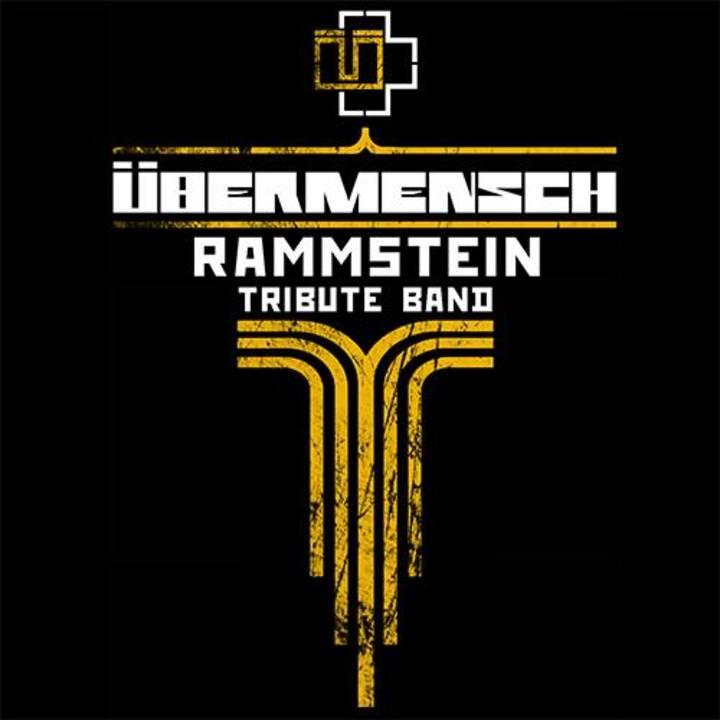ÜBERMENSCH (Rammstein Tribute Band) Tour Dates