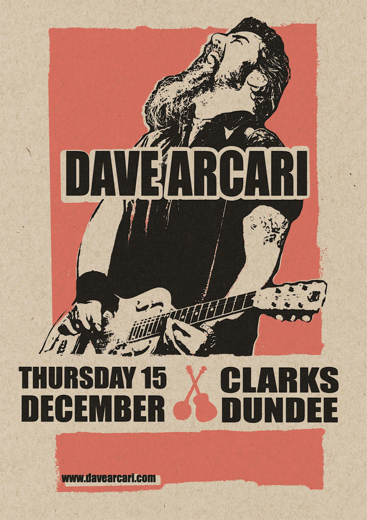 Dave Arcari @ Clarks on Lindsay Street - Dundee, United Kingdom Of Great Britain And Northern Ireland