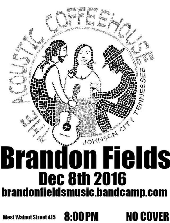 Brandon Fields Music @ The Acoustic Coffeehouse - Johnson City, TN