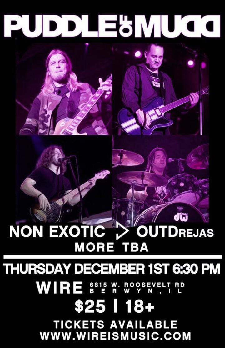 Non Exotic @ The Wire w/ Puddle of Mudd - Berwyn, IL