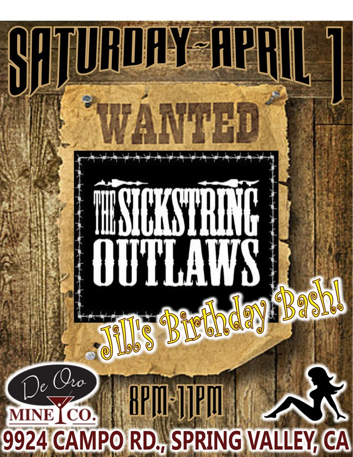 The Sickstring Outlaws @ De Oro Mine Company - Spring Valley, CA