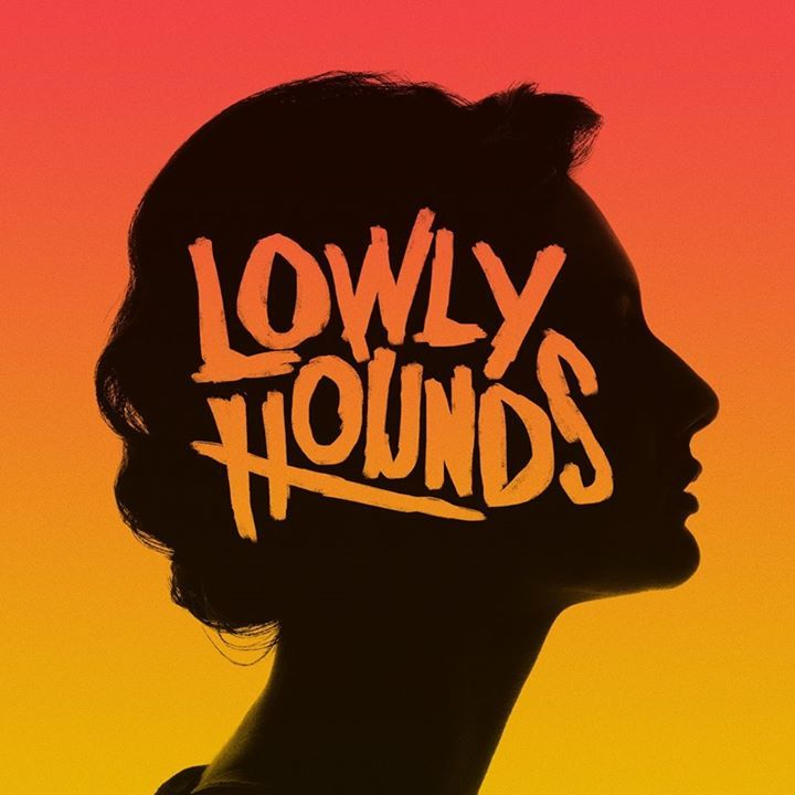 LOWLY HOUNDS Tour Dates