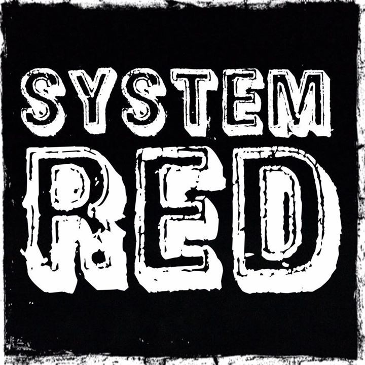 SYSTEM RED Tour Dates
