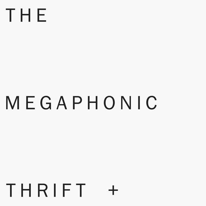 The Megaphonic Thrift Tour Dates