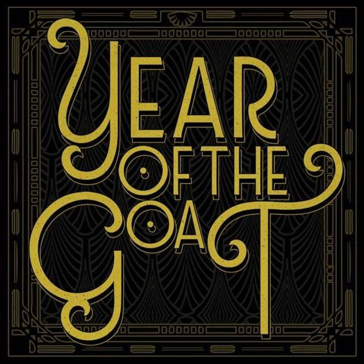 Year Of The Goat Tour Dates