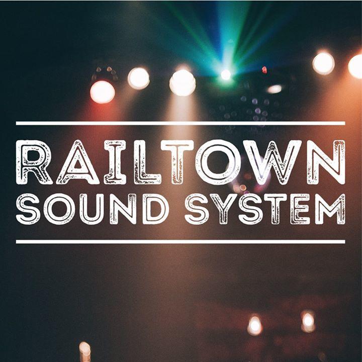 Railtown Sound System Tour Dates