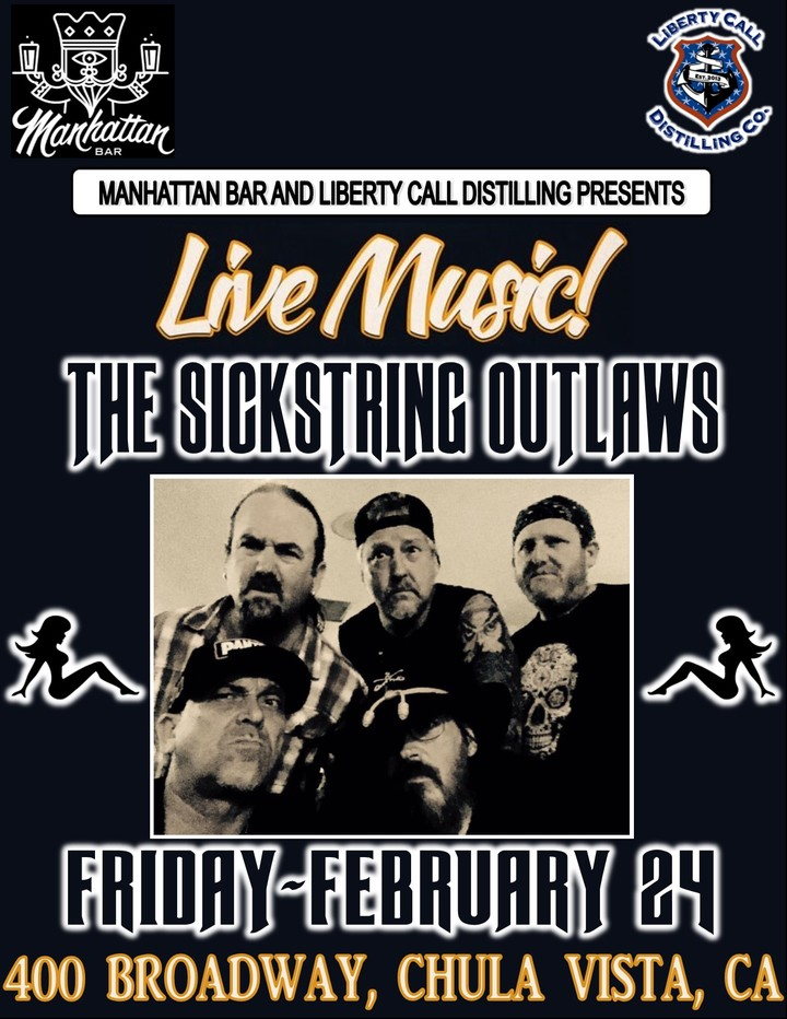 The Sickstring Outlaws @ The Manhattan - Chula Vista, CA