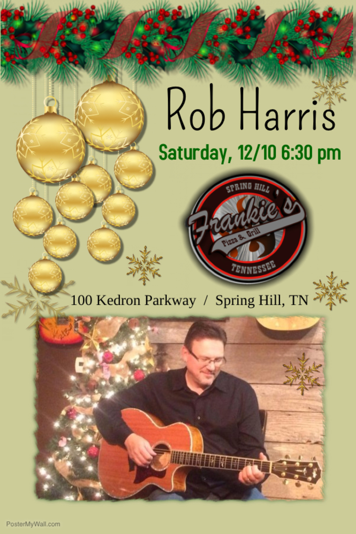Rob Harris - Songwriter @ Frankie's Pizza and Grill - Spring Hill, TN