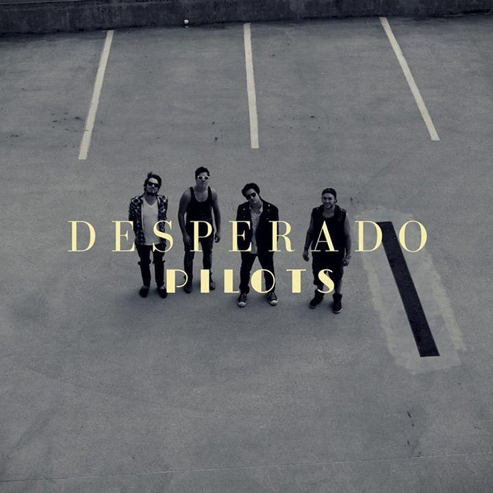 Desperado Pilots Tour Dates