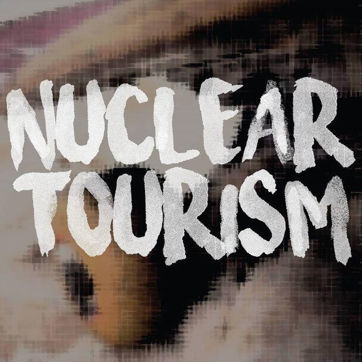 Nuclear Tourism Tour Dates