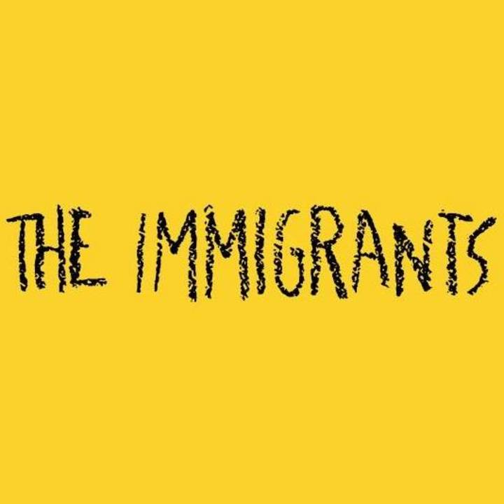 The Immigrants Tour Dates