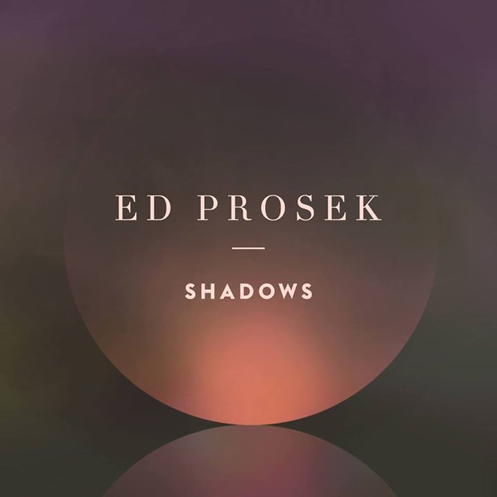 Ed Prosek Tour Dates