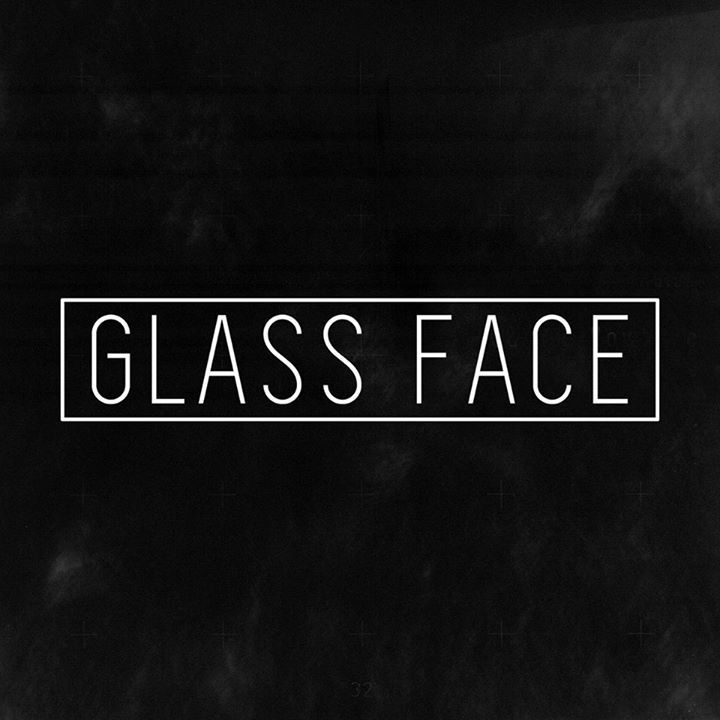 Glass Face Tour Dates