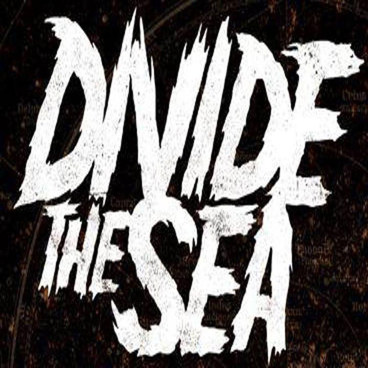DIVIDE THE SEA Tour Dates