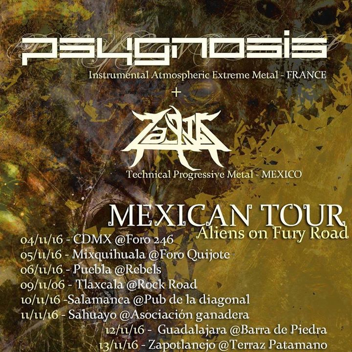 Psygnosis Tour Dates