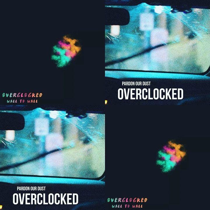 overclocked Tour Dates