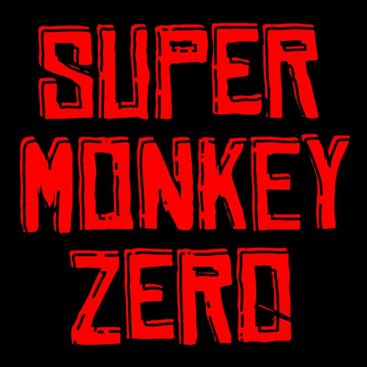 Super Monkey Zero Tour Dates