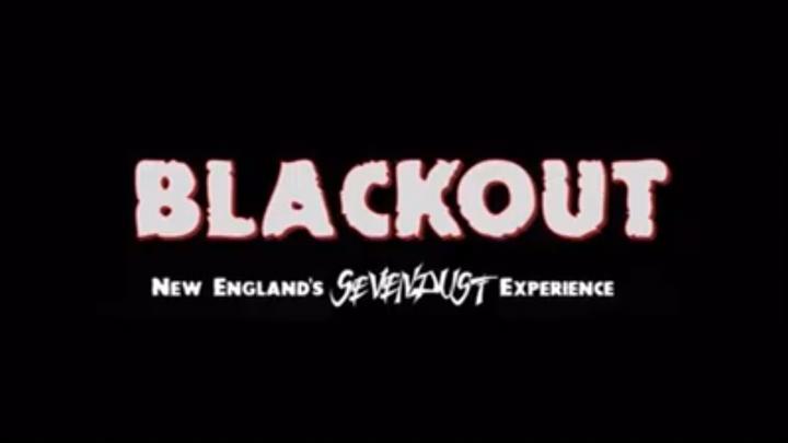 Blackout - New England's Sevendust Experience Tour Dates