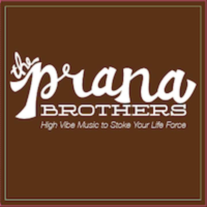 The Prana Brothers Tour Dates
