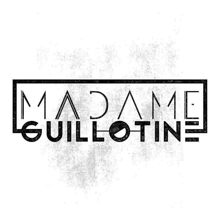 Madame Guillotine Tour Dates