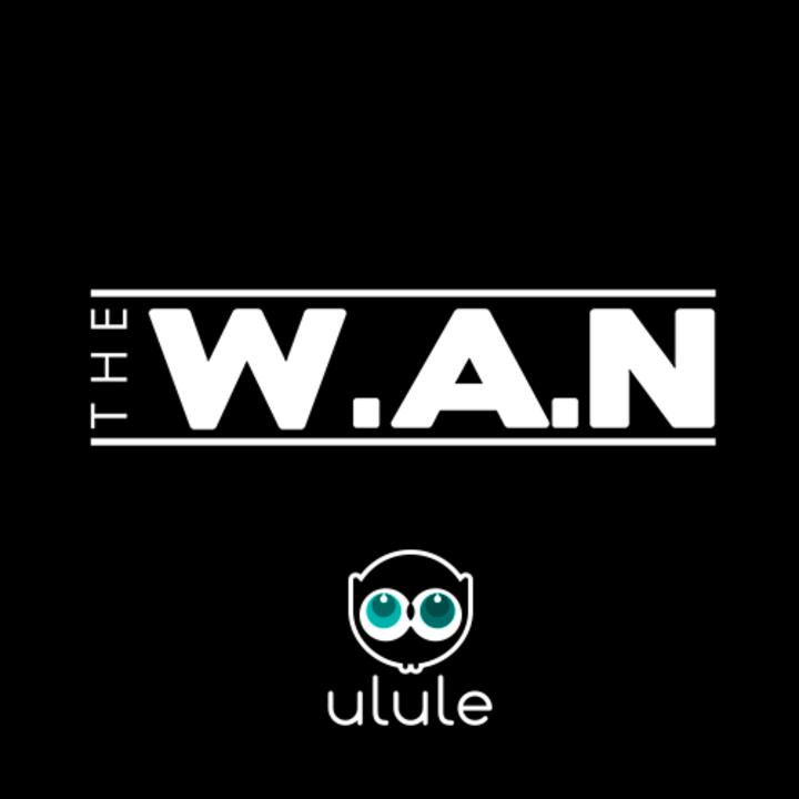 THE W.A.N Tour Dates