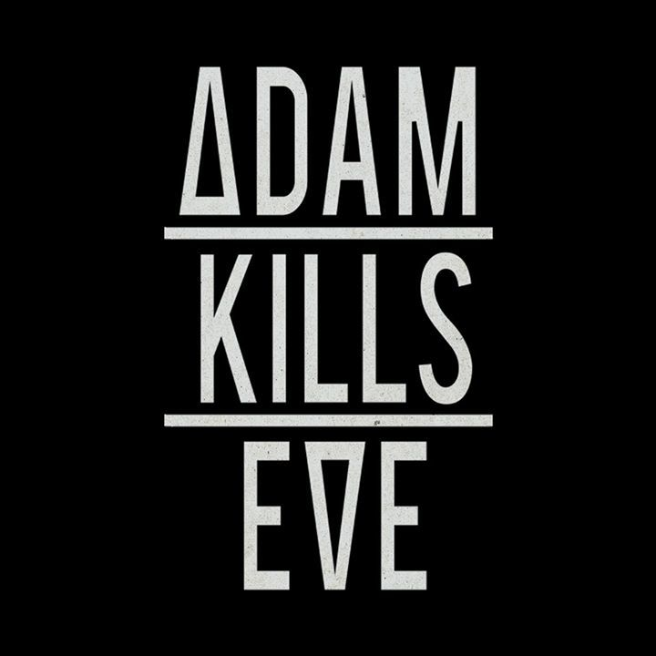 Adam Kills Eve Tour Dates