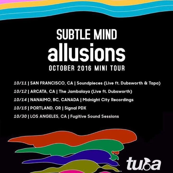 Subtle Mind Tour Dates