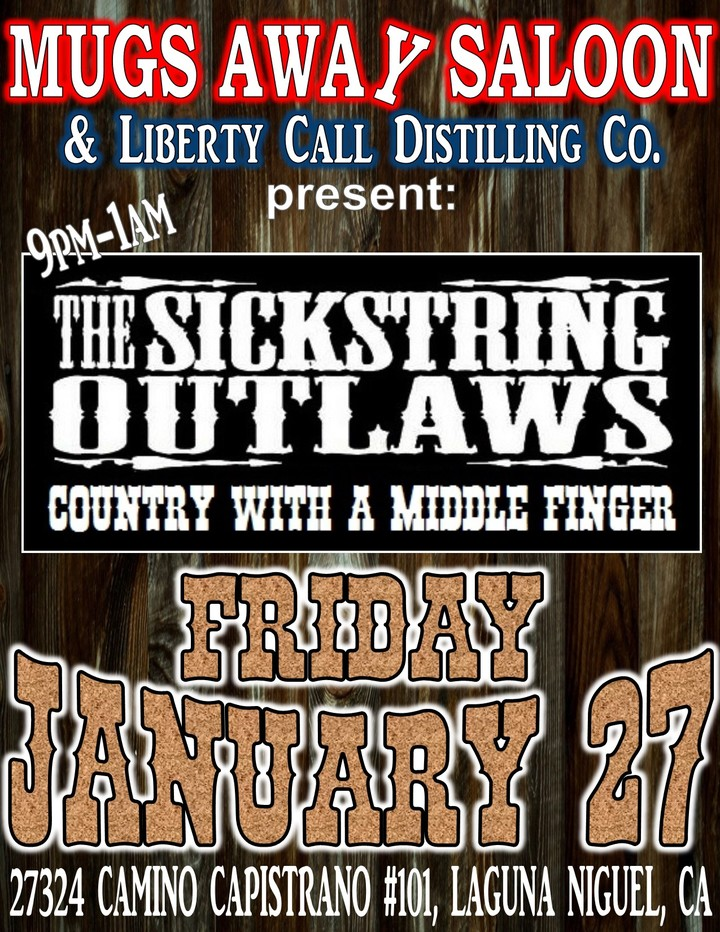 The Sickstring Outlaws @ Mugs Away Saloon - Laguna Niguel, CA