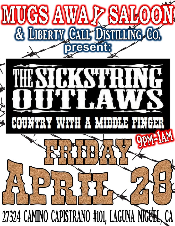 The Sickstring Outlaws @ Mugs Away Saloon - Laguna Niguel, CA