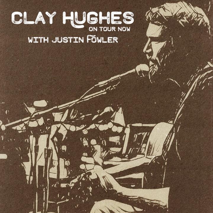 Clay Hughes - Tour Dates Tour Dates