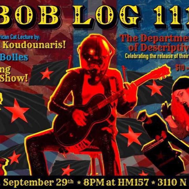 Bob Log III Tour Dates