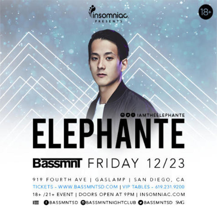 Elephante @ Bassmnt - San Diego, CA