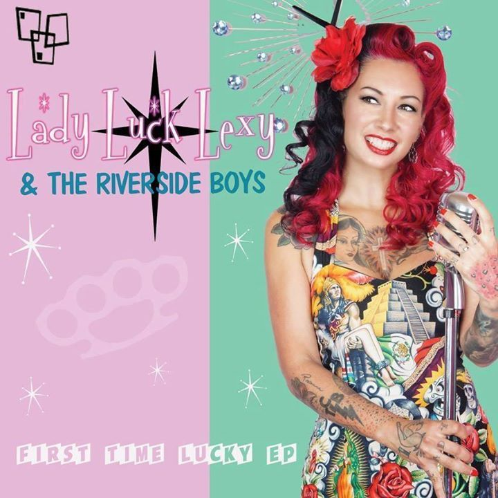 Lady Luck Lexy & the Riverside Boys Tour Dates