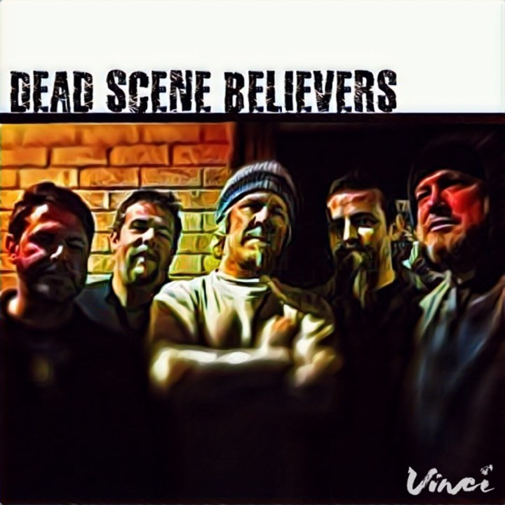 Dead Scene Believers Tour Dates