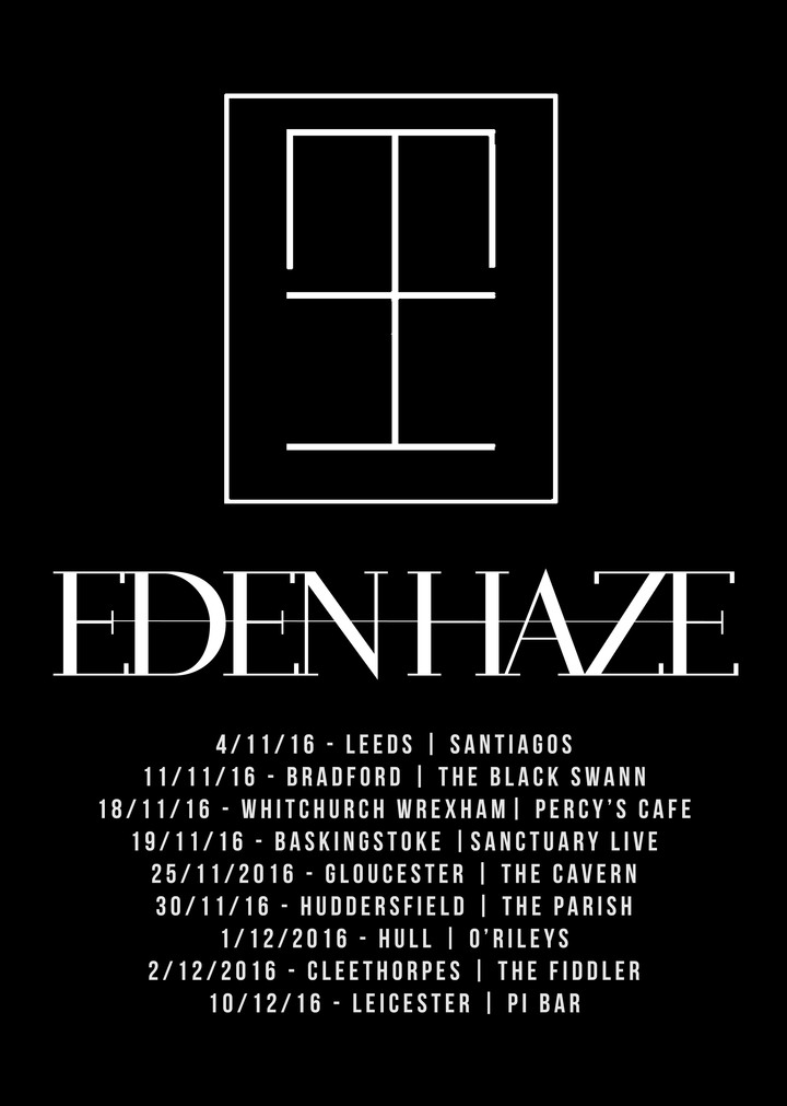 Eden Haze @ The Parish - Huddersfield, United Kingdom