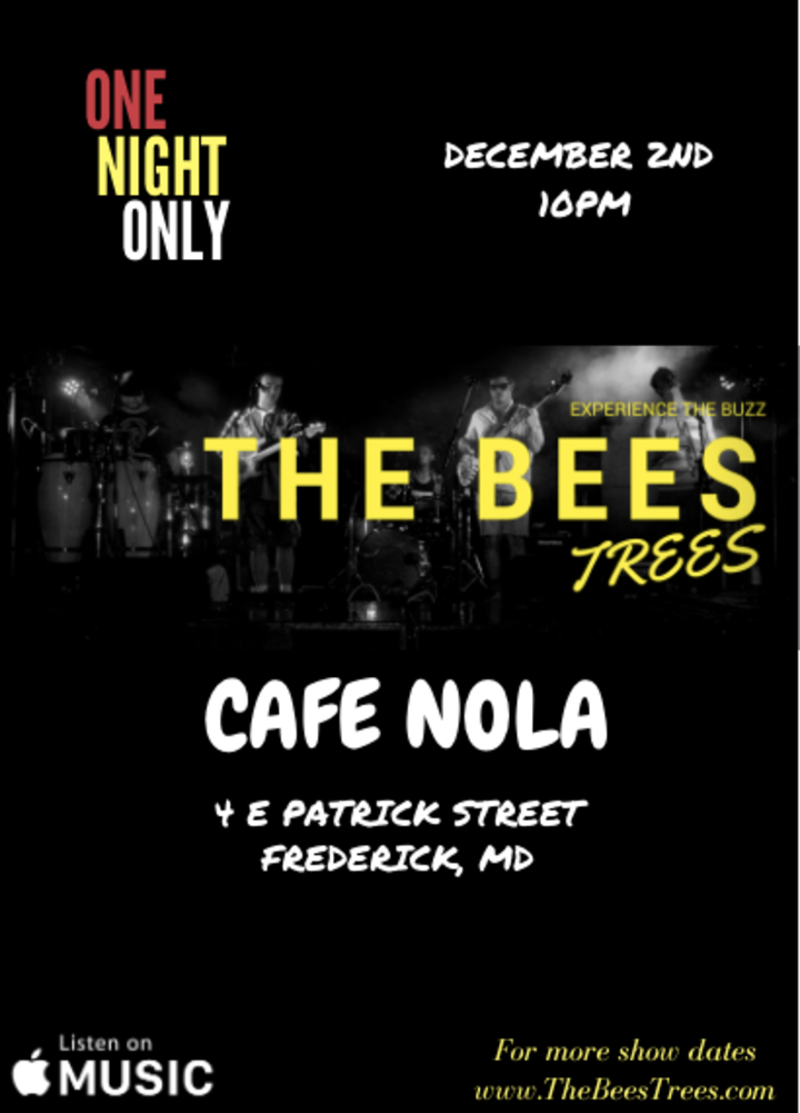The Bees Trees @ Cafe NOLA - Frederick, MD