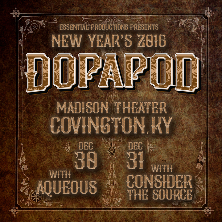 Dopapod @ Madison Theater - Covington, KY