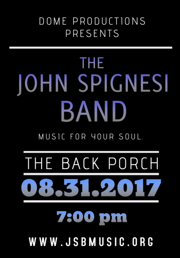 John Spignesi Band - JSB @ The Back Porch - Old Saybrook, CT