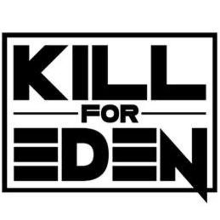 Kill For Eden Tour Dates
