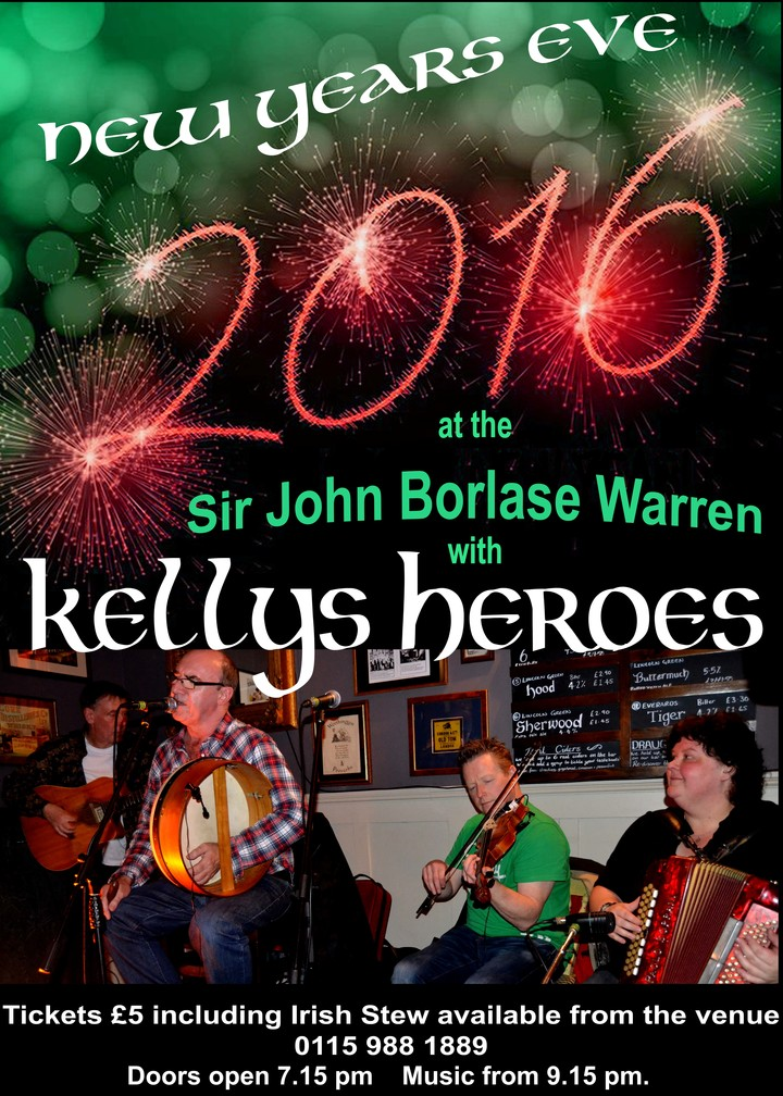 Kellys Heroes @ Sir John Borlase Warren - Nottingham, United Kingdom
