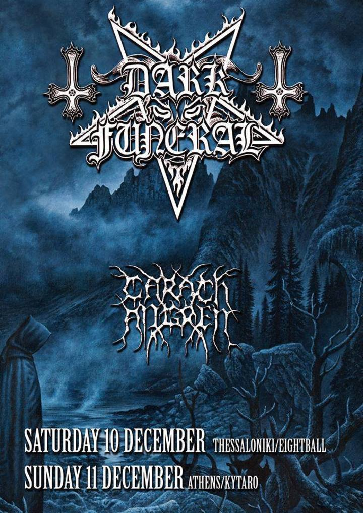 Dark Funeral @ Eightball - Thessaloniki, Greece
