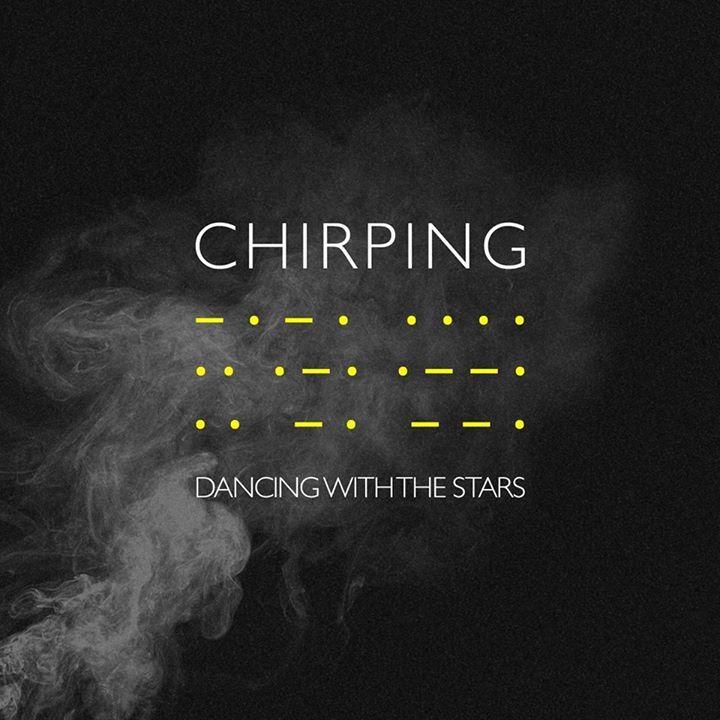 Chirping Tour Dates