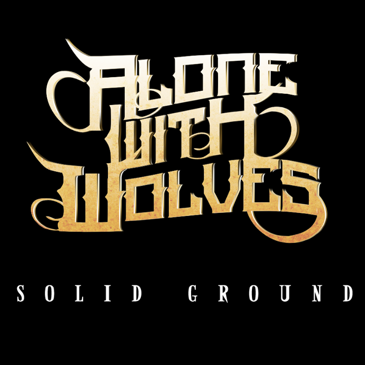 Alone With Wolves Tour Dates