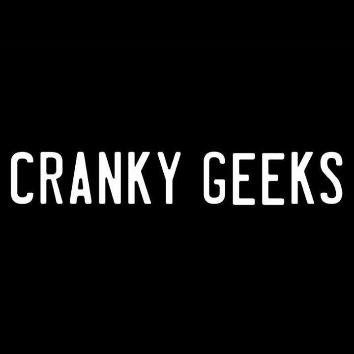 Cranky Geeks Tour Dates