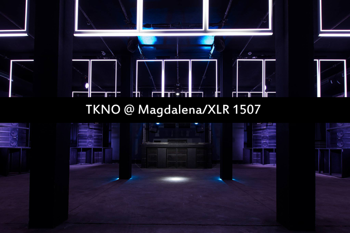 TKNO @ Magdalena - Berlin, Germany