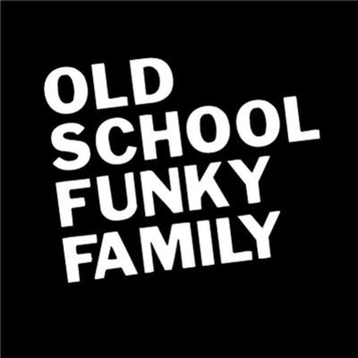 OLD SCHOOL FUNKY FAMILY Tour Dates