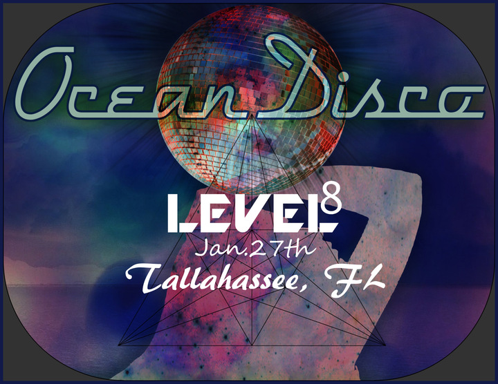 Ocean Disco @ Level 8 Lounge - Tallahassee, FL