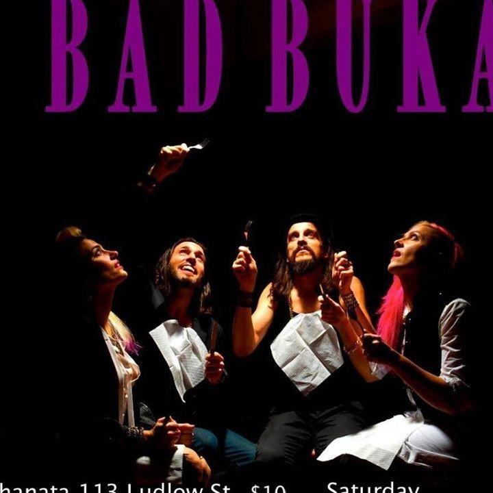 Bad Buka Tour Dates