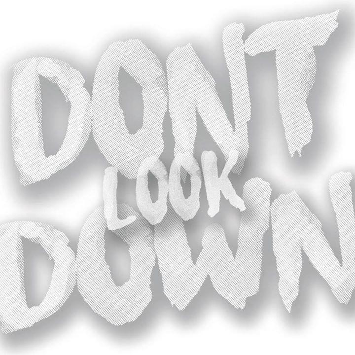 Don't Look Down Tour Dates